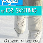 The physics of ice skating.  A lesson focusing on friction.
