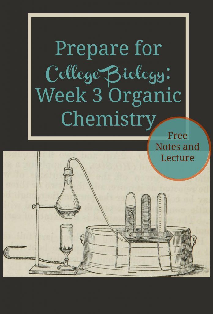Organic Chemistry-Prep Week 3