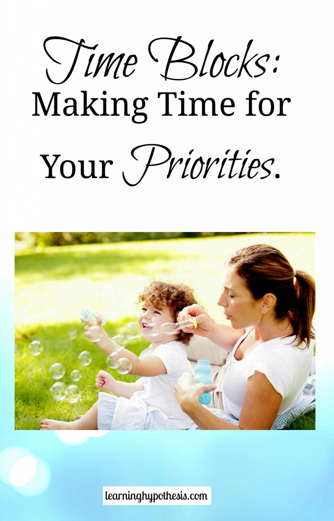 Time Blocks: Making Time for Your Priorities