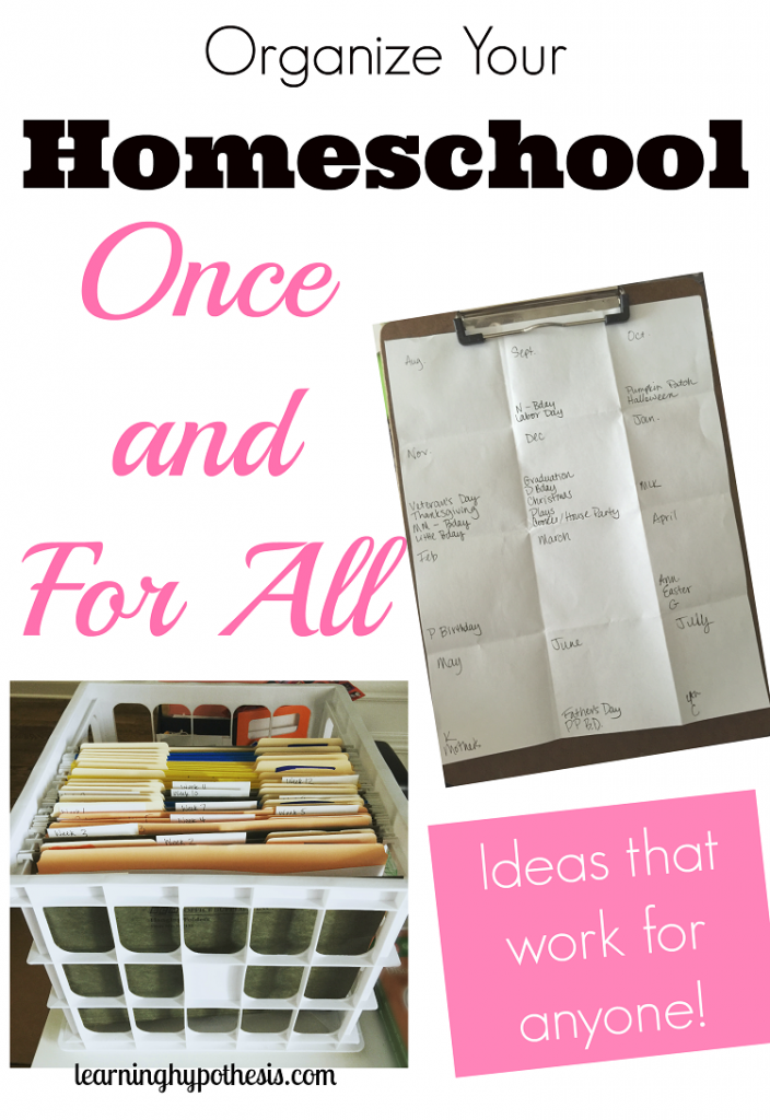How to Organize Your Homeschool… Once and For All!