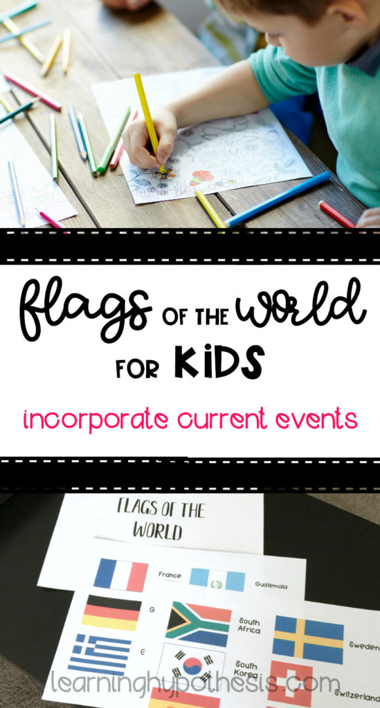 Flags of the World for Kids. Combine Current Events & World Cultures