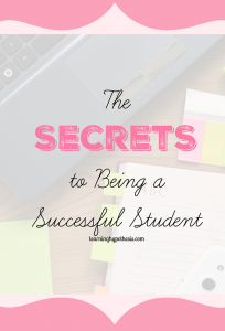 The secrets to being a successful student.