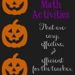 Halloween  Math Activities that will Excite your Little Learner.
