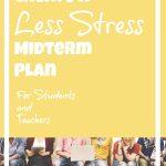 Midterm Study Tips and Steps to Handle the Stress (For Teachers and Students)