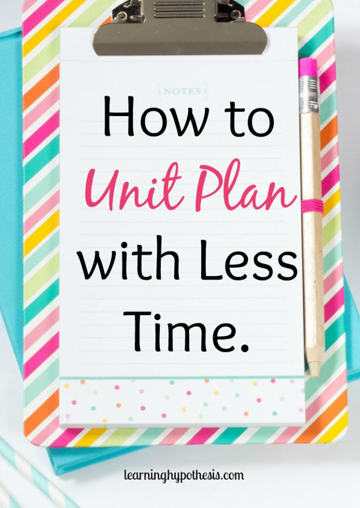 How to Unit Plan with Less Time.
