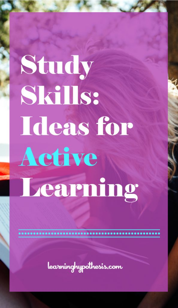 Study Skills: Ideas for Active Learning