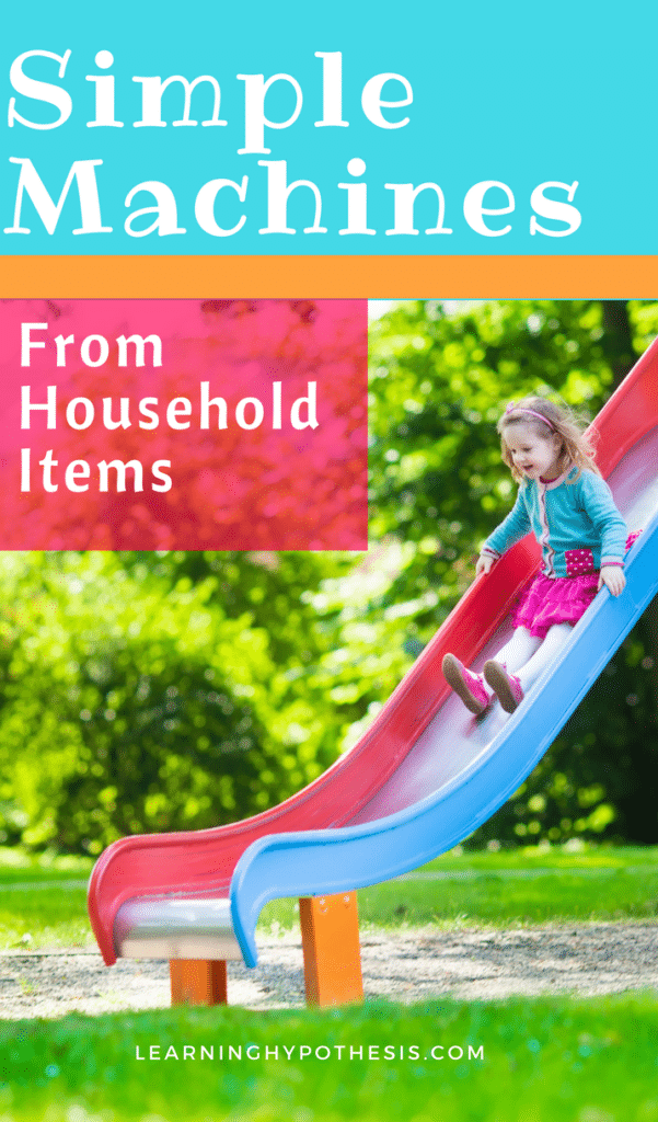 Making Simple Machines from Household Items