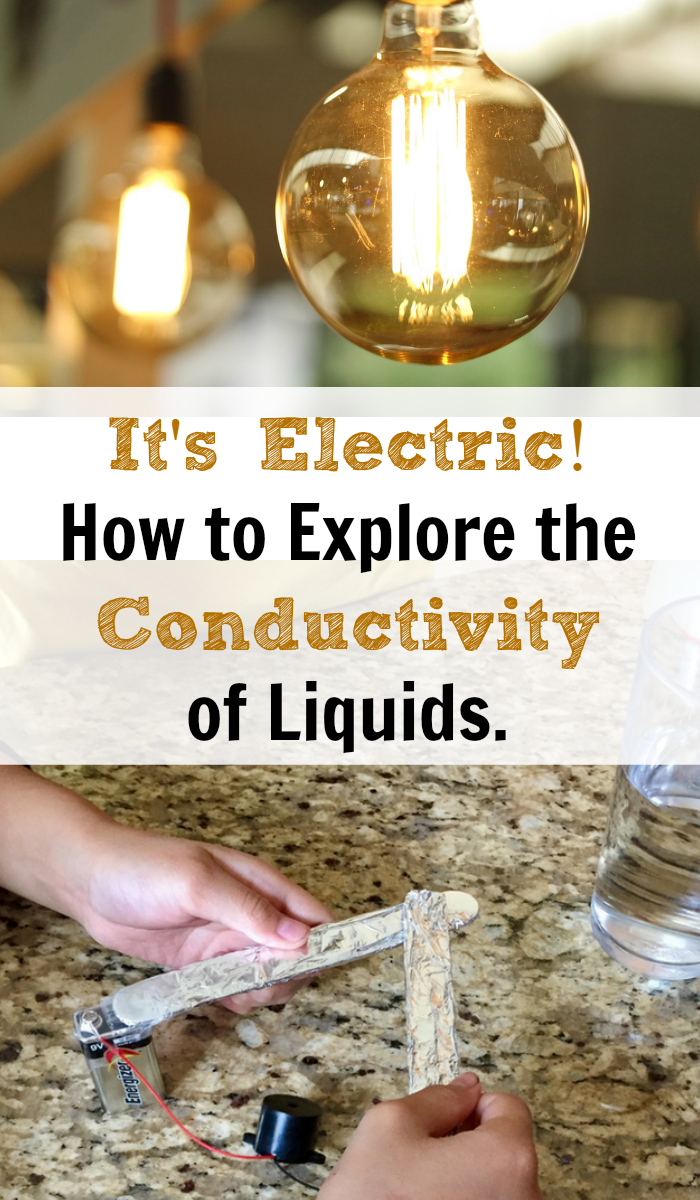 It's Electric!  How to Explore the Conductivity of Liquids