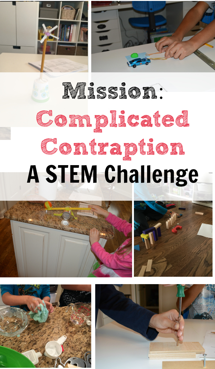 Mission: Complicted Contraption.  A STEM Challenge