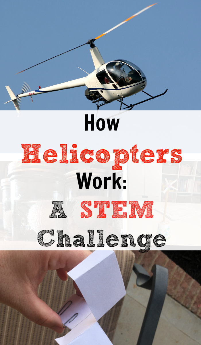 How Helicopters Work: A STEM Challenge