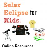 The Ultimate Guide to the Solar Eclipse for Kids