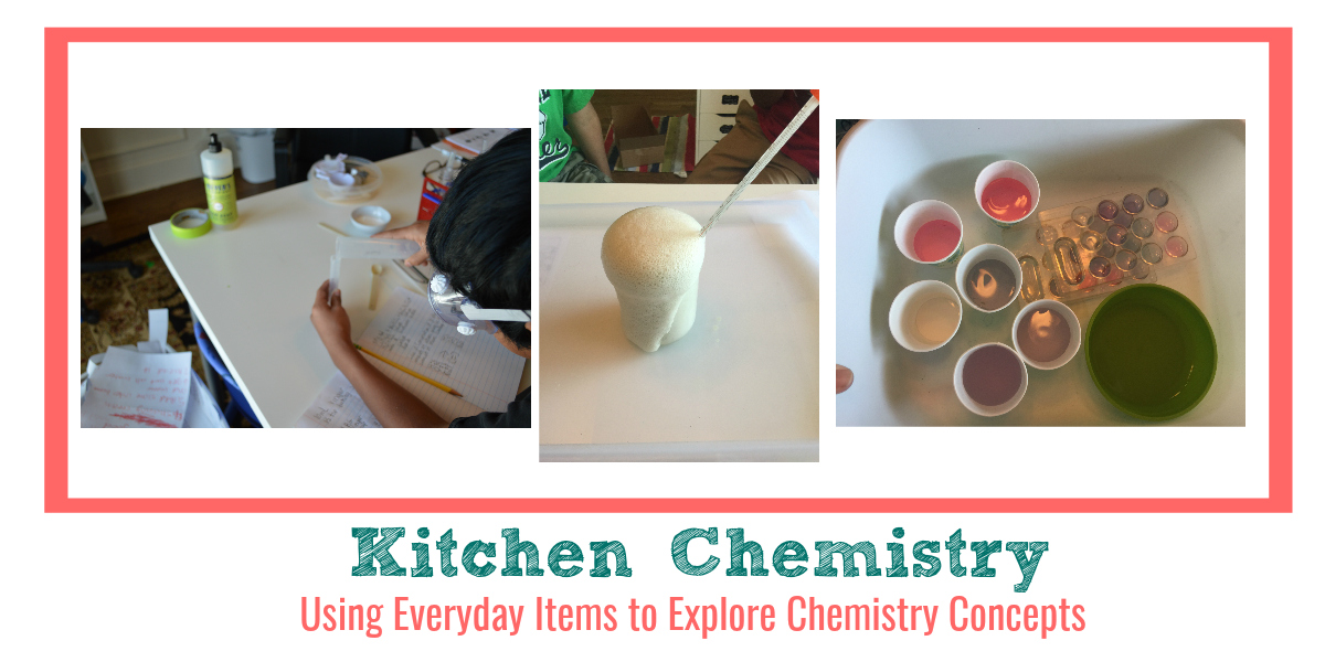 Kitchen Chemistry Chemistry Experiments Using Everyday Items