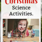 Bite-Sized Christmas Science Activities to Keep The Kids Entertained